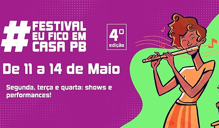 Festival #EuFicoEmCasaPB - 4ª Edição