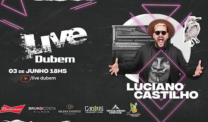 LIVE DUBEM - LUCIANO CASTILHO