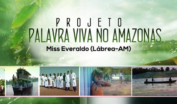 Projetos Missionários No Amazonas