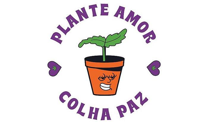 Plante amor, colha paz!