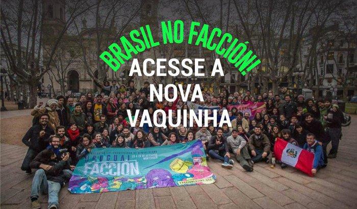 Financie a caravana brasileira rumo ao Facción!