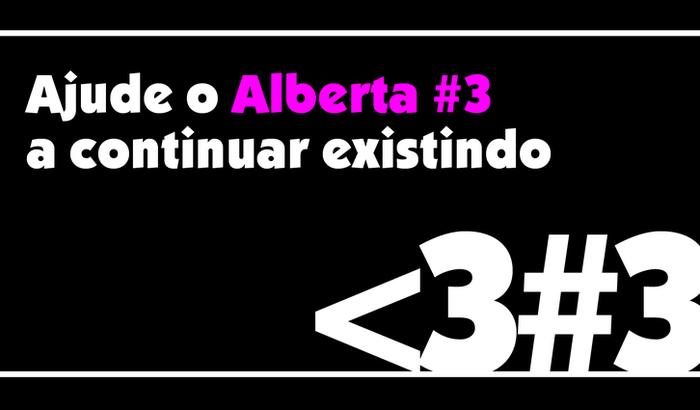 Ajude o Alberta #3 a continuar existindo