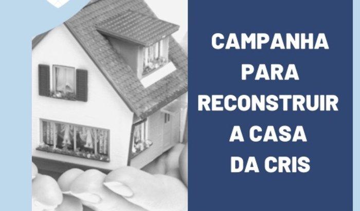 Campanha para Reconstruir a Casa da Cris depois do INCÊNDIO