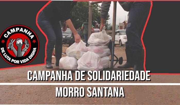 CAMPANHA SOLIDARIA MORRO SANTANA