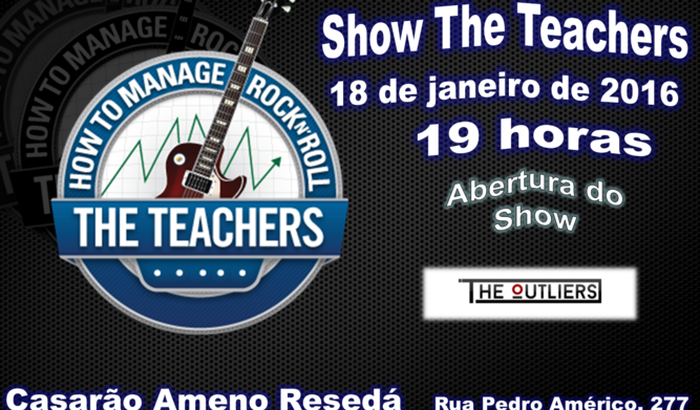 Show The Teachers (abertura The Outliers)