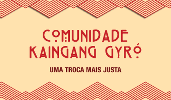 Uma troca mais justa - Comunidade Kaingang Gyró