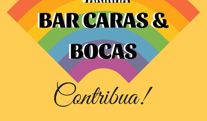 Arte e Resistência Bar Caras&Bocas