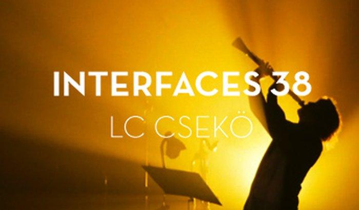 Interfaces 38 // LC Csekö