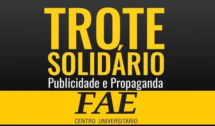 Trote Solidário - FAE - Publicidade e Propaganda