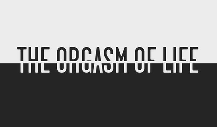 The Orgasm of Life - Short Film