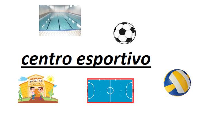 Criação de Centro Esportivo