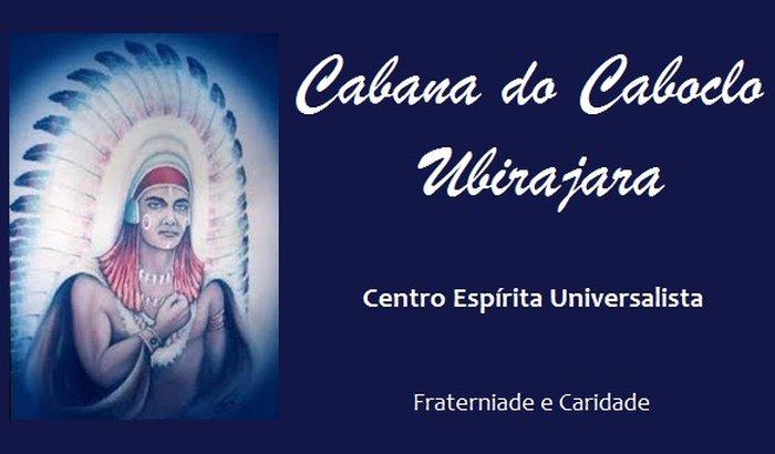 Centro Espírita Universalista Cabana do Caboclo Ubirajara