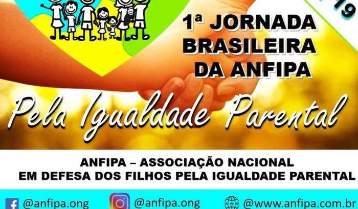 1.ª Jornada Brasileira da ANFIPA pela Igualdade Parental