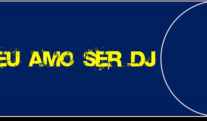 Sonho De Ser DJ