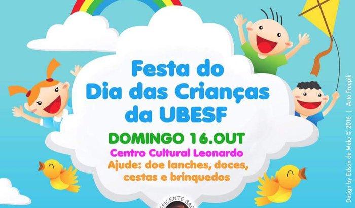 Festa do Dia das Crianças da UBESF dia 16 de outubro