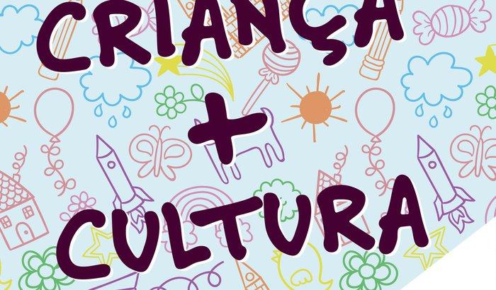 Criança + Cultura