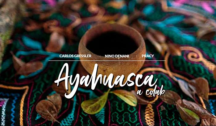 Ayahuasca, a Colab