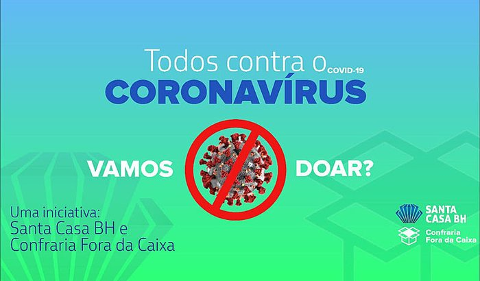 AJUDE A SANTA CASA BH NO COMBATE AO CORONAVÍRUS
