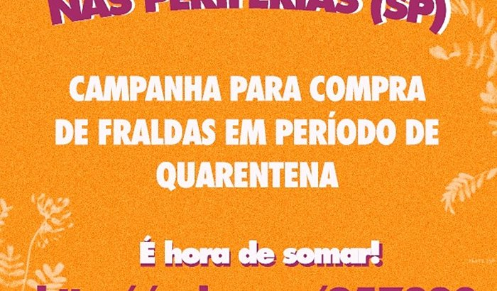 >>> CAMPANHA PARA COMPRA DE FRALDAS PARA MÃES NAS PERIFERIAS