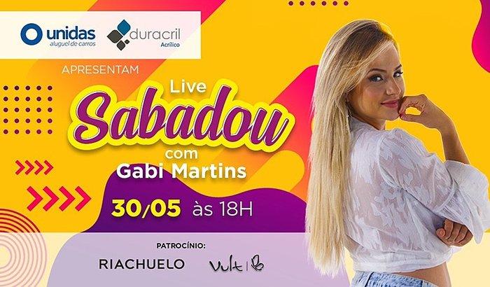 Live Sabadou com Gabi Martins